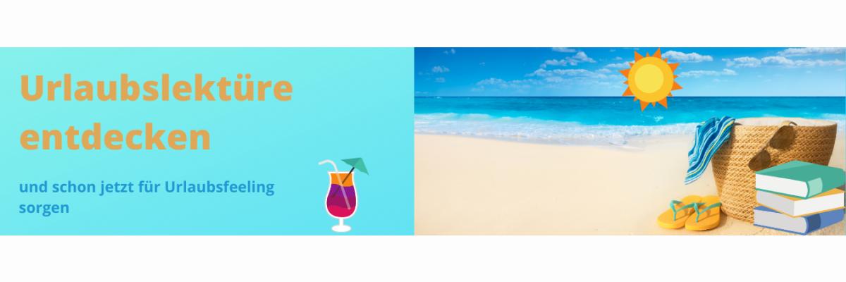 Buchtipps für den perfekten Urlaub - unterhaltsam, spannend und informativ - Buchtipps für den Urlaub