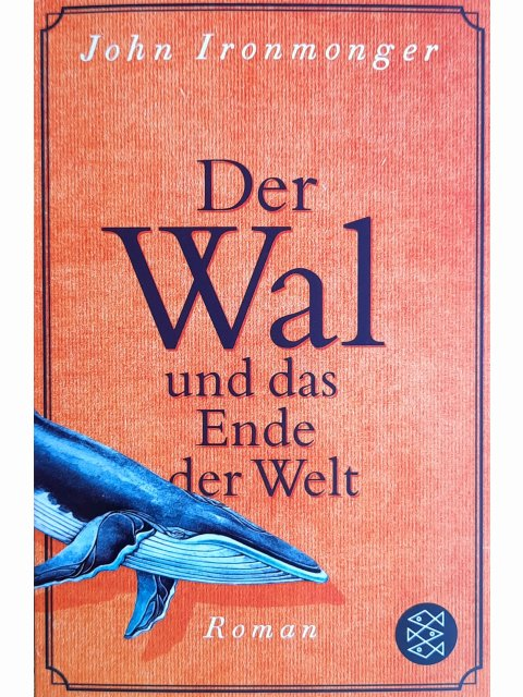 Der Wal und das Ende der Welt