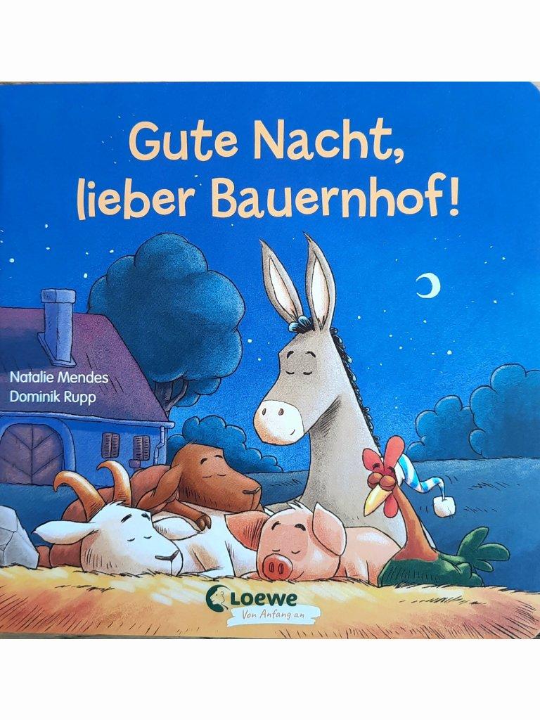Gute Nacht, lieber Bauernhof!