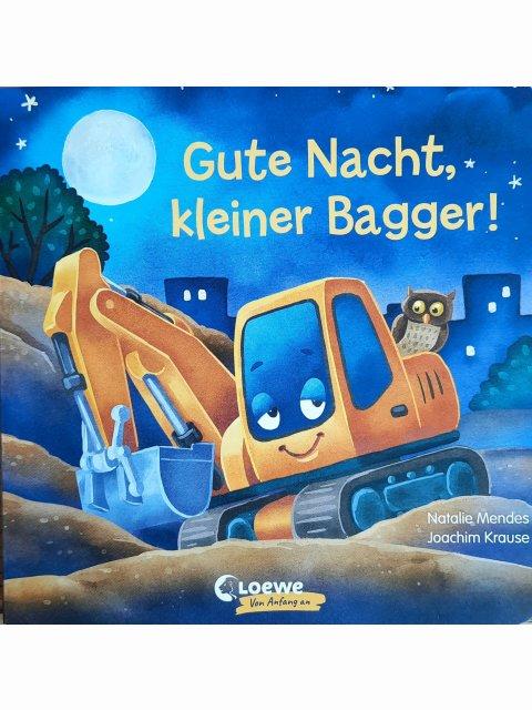 Gute Nacht, kleiner Bagger!