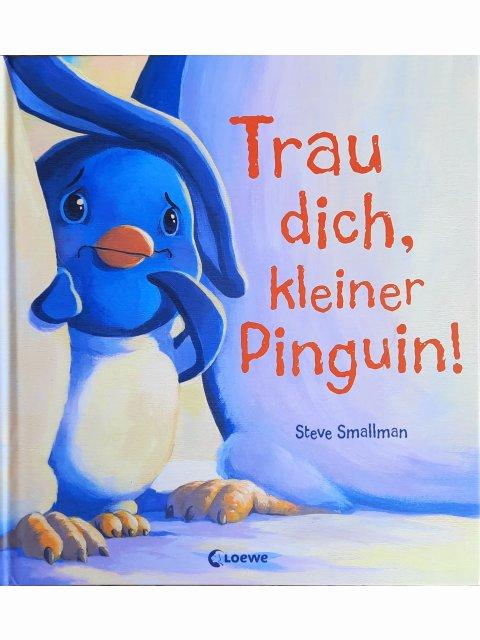 Trau dich, kleiner Pinguin!