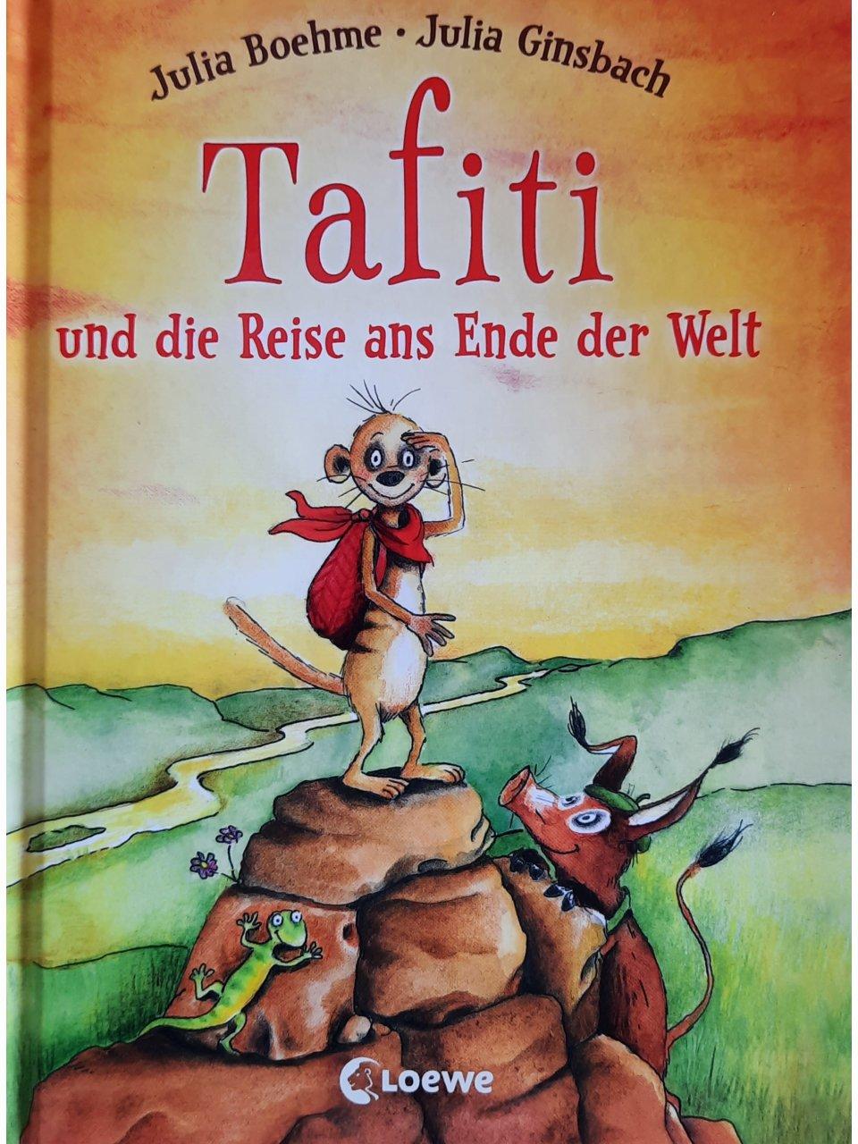 Tafiti und die Reise ans Ende der Welt