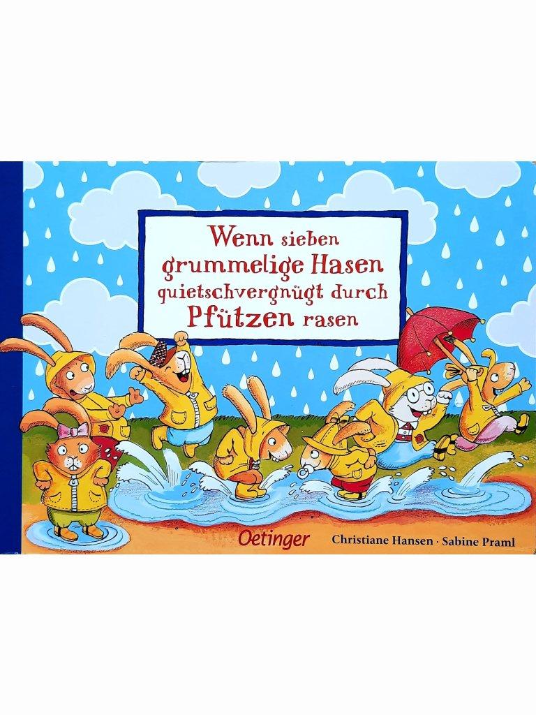 Wenn sieben grummelige Hasen quietschvergnügt durch...