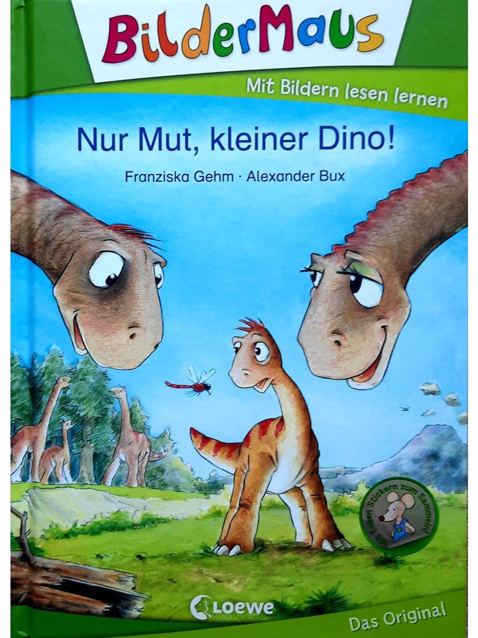 Bildermaus - Nur Mut, kleiner Dino!
