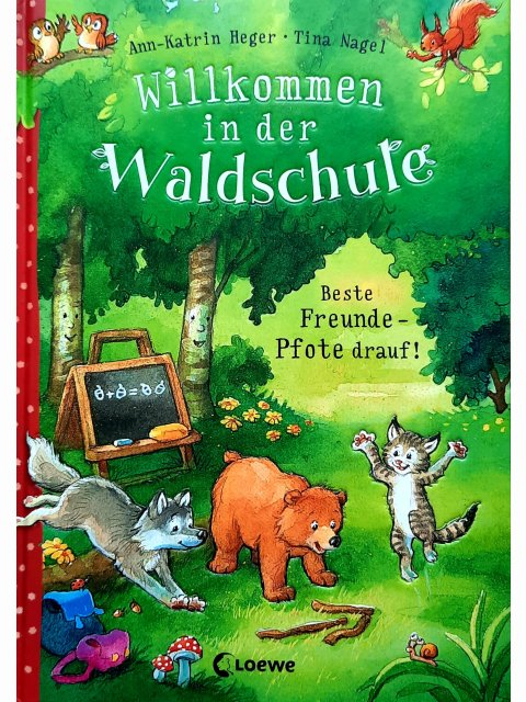 Willkommen in der Waldschule - Bd 1