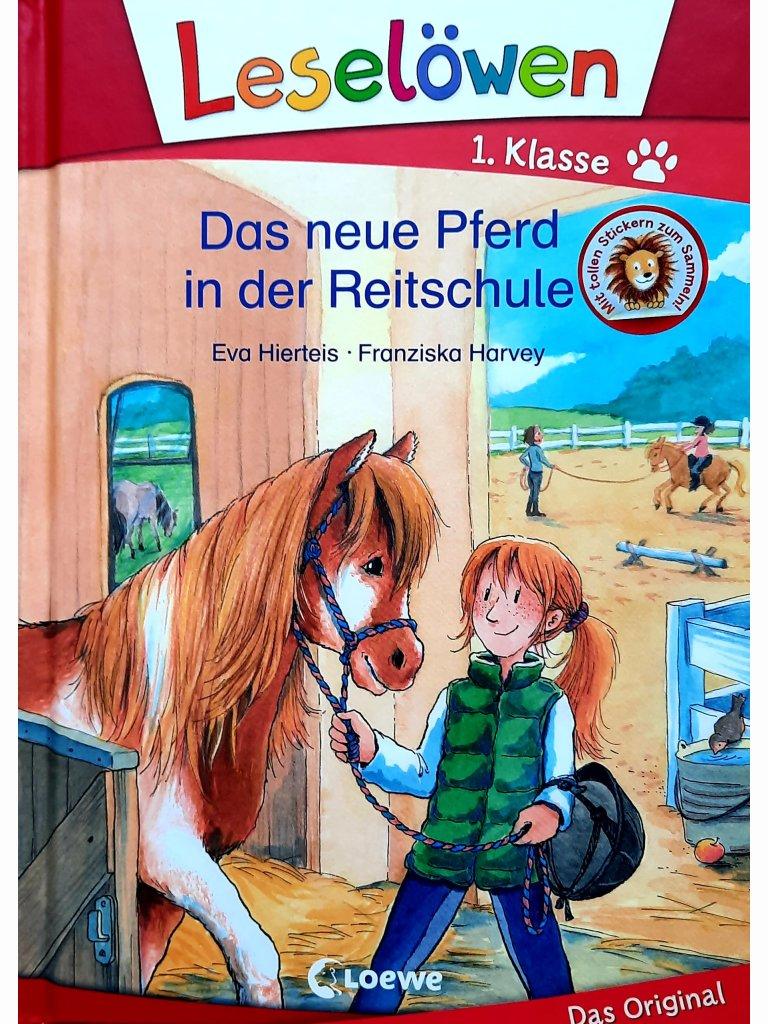 Das neue Pferd in der Reitschule - Leselöwen 1. Klasse