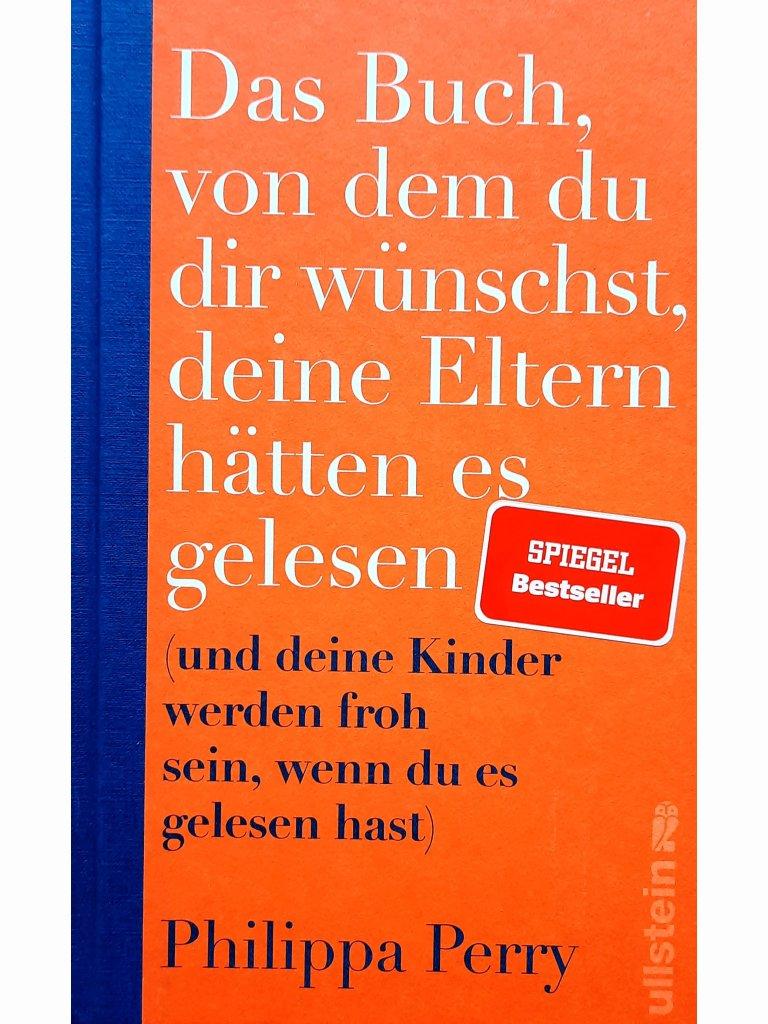 Das Buch, von dem du dir wünschst, deine Eltern...