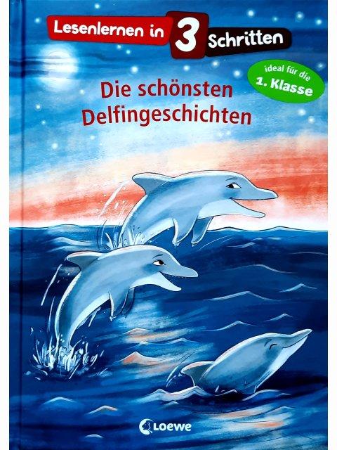 Lesenlernen in 3 Schritten - Die schönsten Delfingeschichten