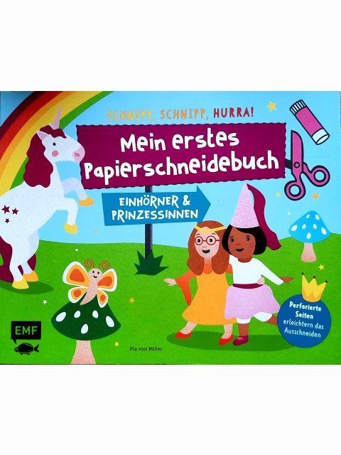 Mein erstes Papierschneidebuch – Einhörner & Prinzessinnen