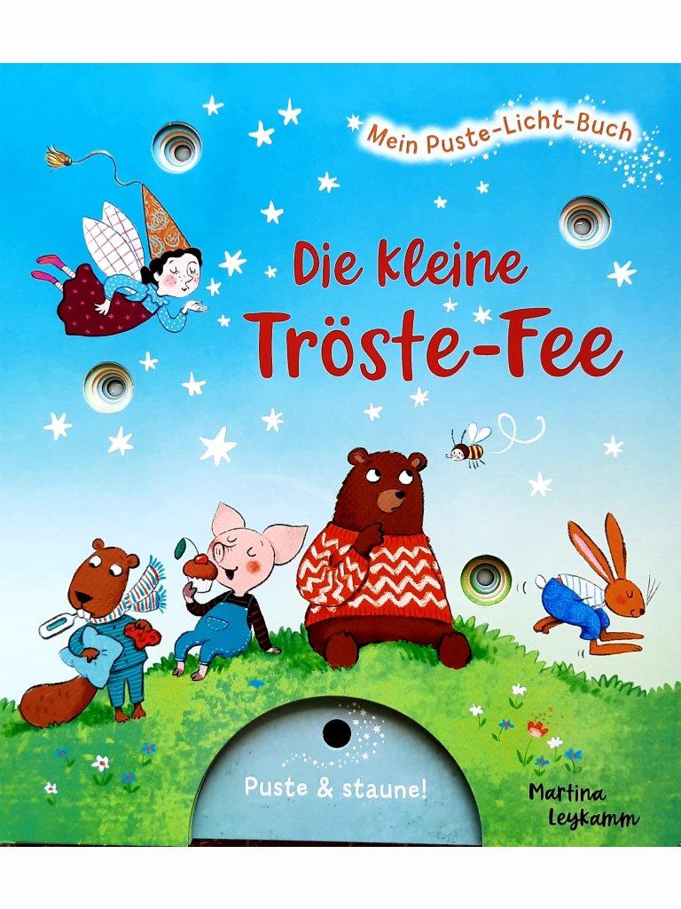 Die kleine Tröste-Fee - Mein Puste-Licht-Buch