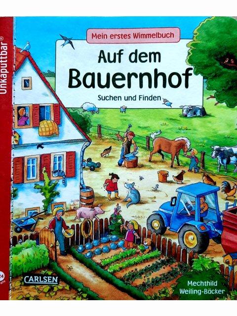 Mein erstes Wimmelbuch: Auf dem Bauernhof - unkaputtbar