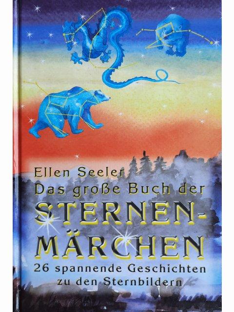 Das große Buch der Sternenmärchen
